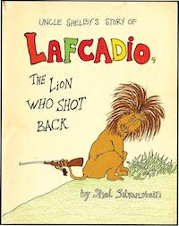 "La primera cubierta de ""Lafcadio, the Lion Who Shot Back"""