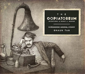 The Oopsatoreum (Shaun Tan)