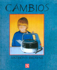 Cambios Anthony Browne