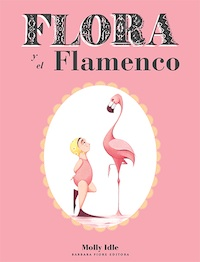 Flora y el flamenco (Molly Idle)