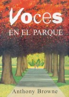 Voces en el parque (Anthony Browne)